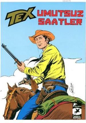 Tex Klasik Serisi 37 - Umutsuz Saatler; Dört Kaçak