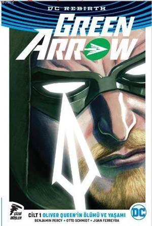 Green Arrow Rebirt ...