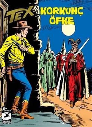 Tex Klasik Seri 41; Korkunç Öfke - Batıdan Gelen Adam