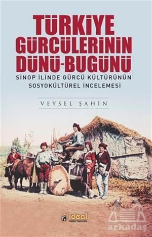 Türkiye Gürcülerinin Dünü-Bugünü