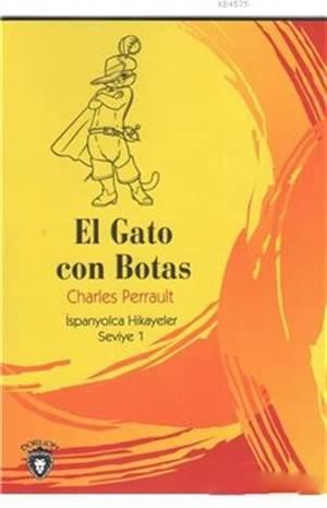 El Gato Con Botas; ...