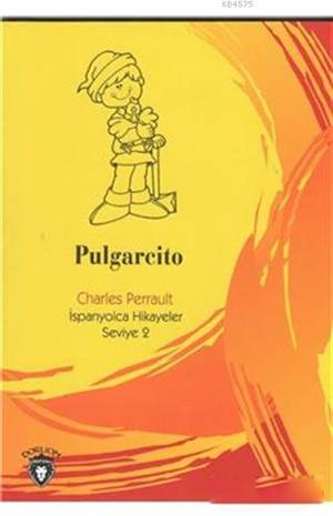 Pulgarcito; İspanyolca Hikayeler Seviye 2