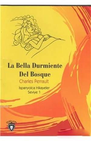 La Bella Durmiente ...