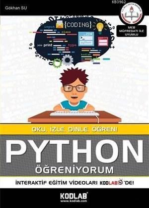 Python Öğreniyorum; Oku, İzle, Dinle, Öğren!