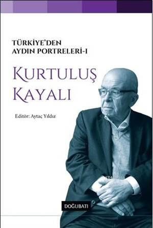 Türkiye'den Aydın Portreleri 1