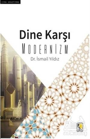 Dine Karşı Modernizm