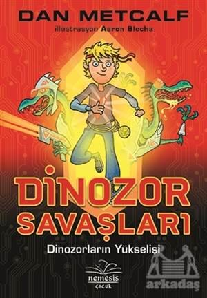 Dinozor Savaşları 1 - Dinozorların Yükselişi