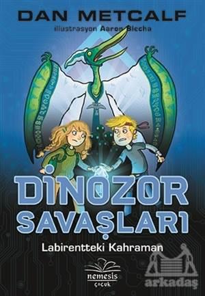 Dinozor Savaşları 2 - Labirentteki Kahraman