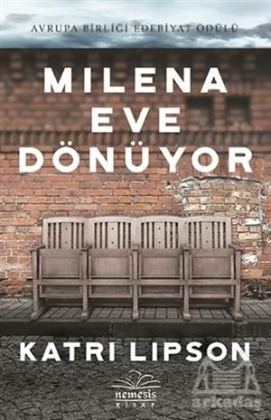 Milena Eve Dönüyor