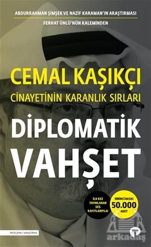 Diplomatik Vahşet  ...