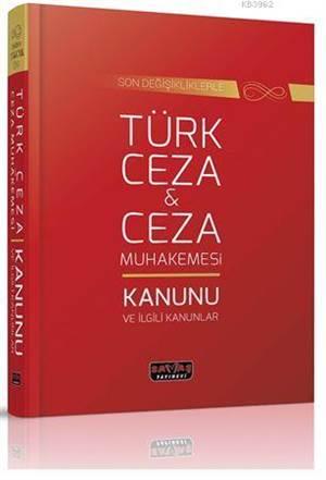 Türk Ceza Ve Ceza Muhakemesi Kanunu İlgili Kanunlar