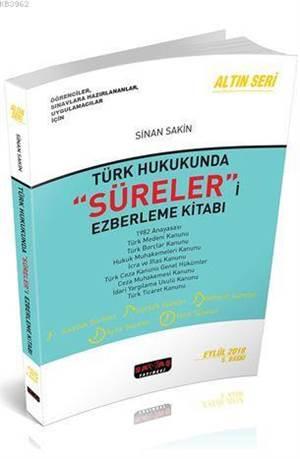 Türk Hukukunda Süreleri Ezberleme Kitabı; Öğrenciler Sınavlara Hazırlananlar Uygulamacılar İçin