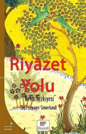 Riyazet Yolu; Nefis Rezkiyesi
