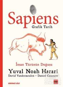 Sapiens: Grafik Tarih Birinci Cilt