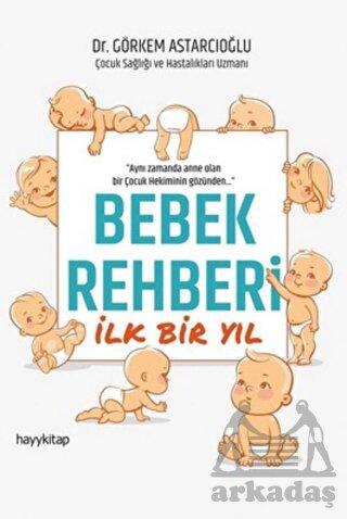 Bebek Rehberi İlk Bir Yıl