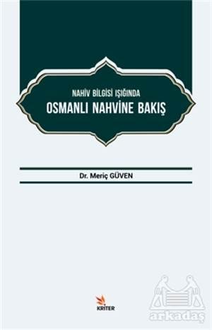 Nahiv Bilgisi Işığında Osmanlı Nahvine Bakış