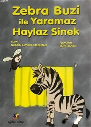 Zebra Buzi İle Yaramaz Haylaz Sinek
