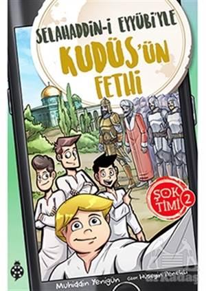 Selahaddin-İ Eyyübi'yle Kudüs'ün Fethi - Şok Timi 2