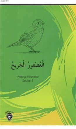 Yaralı Serçe Arapça; Hikayeler Stage 1