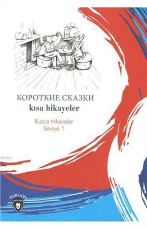 Kısa Hikayeler (Rusça Hikayeler); Seviye 1