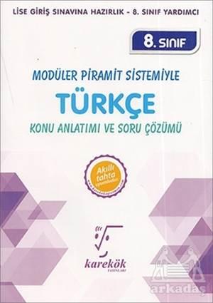 8. Sınıf Modüler Piramit Sistemiyle Türkçe Konu Anlatımı Ve Soru Çözümü