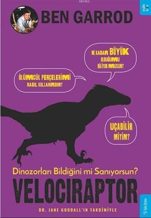 Velociraptor; Dinozorları Bildiğini Mi Sanıyorsun?
