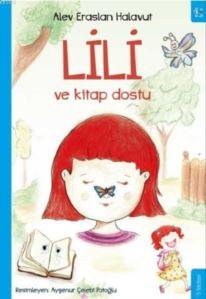 Lili; Ve Kitap <br/>Dostu