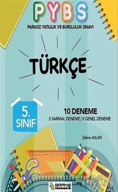 5. Sınıf Parasız Yatılılık Ve Bursluluk Sınavı Türkçe 10 Deneme; 5 Sarmal Deneme, 5 Genel Deneme