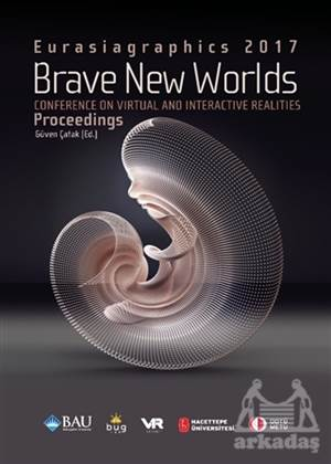 Brave New Worlds - Eurasiagraphics 2017