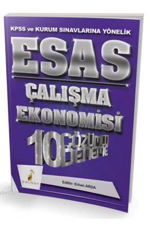 2018 KPSS Ve Kurum Sınavlarına Yönelik Esas Çalışma Ekonomisi 10 Çözümlü Deneme