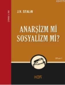 Anarşizm mi Sosyalizm mi?.