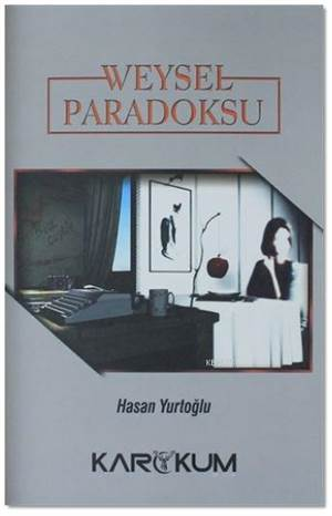 Weysel Paradoksu