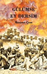 Gülümse Ey Dersim  ...