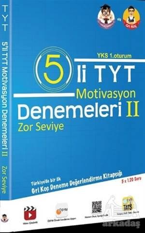 YKS 1. Oturum 5'Li TYT Motivasyon Denemeleri 2 Zor Seviye
