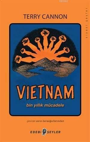 Vietnam; Bin Yıllık Mücadele