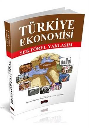 Türkiye Ekonomisi; ...