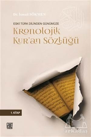 Eski Türk Dilinden Günümüze Kronolojik Kur'an Sözlüğü