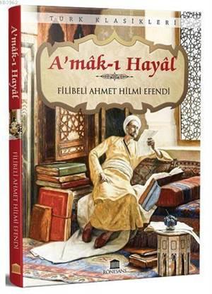 A'mak I Hayal (Eksiksiz, Tam Metin)