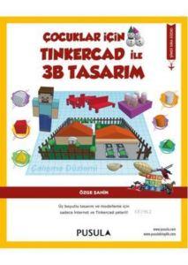 Çocuklar İçin Tinkercad İle  3B Tasarım