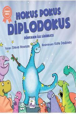 Hokus Pokus Diplodokus; Dünyanın İlk Sihirbazı
