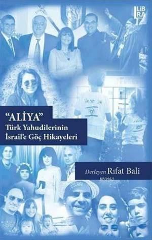 Aliya; Türk Yahudilerinin İsrail'e Göç Hikayeleri