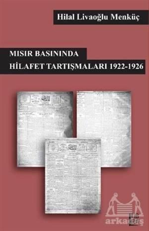 Mısır Basınında Hilafet Tartışmaları 1922-1926