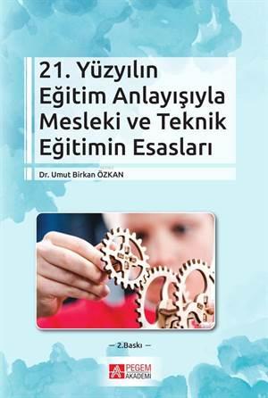 21. Yüzyılın Eğitim Anlayışıyla Mesleki Ve Teknik Eğitimin Esasları; Yaratıcı Drama Sosyal Bilinçlenme Ve Haklar Eğitimi