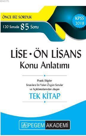 2018 KPSS Lise Ön Lisans Konu Anlatımı Tek Kitap