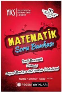 YKS 1. Oturum Matematik Soru Bankası; Temel Matematik - Geometri - Sayısal Mantık Ve Akıl Yürütme ( Muhakeme)