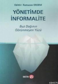 Yönetimde İnformalite; Buz Dağının Görünmeyen Yüzü