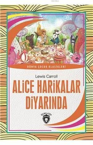 Alice Harikalar Diyarında; Dünya Çocuk Klasikleri