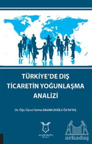 Türkiye'de Dış Ticaretin Yoğunlaşma Analizi