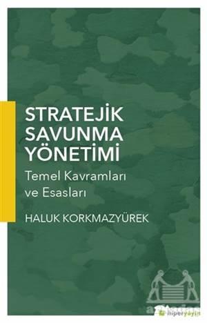 Stratejik Savunma Yönetimi