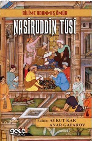 Bilime Adanmış Ömür Nasiruddin Tusi
